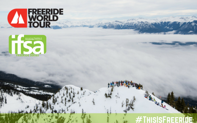 FREERIDE WORLD TOUR STOP #2 – TIME TO GET ROWDY!